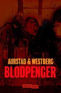 Blodpenger (ebok) av Tore Aurstad, Carina Wes