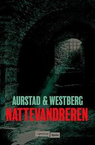 Nattevandreren (ebok) av Tore Aurstad, Carina