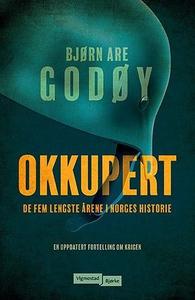 Okkupert (ebok) av Ukjent, Bjørn Are Godøy