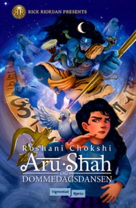 Aru Shah og dommedagsdansen (ebok) av Roshani