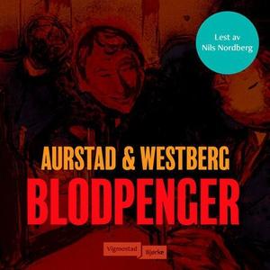 Blodpenger (lydbok) av Tore Aurstad, Carina W