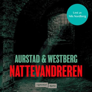 Nattevandreren (lydbok) av Tore Aurstad, Cari