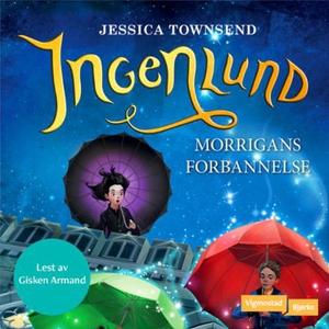 Ingenlund (lydbok) av Jessica Townsend