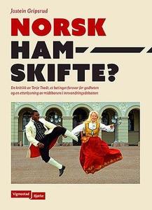 Norsk hamskifte? (ebok) av Jostein Gripsrud