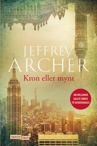 Kron eller mynt (ebok) av Jeffrey Archer