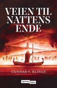Veien til nattens ende (ebok) av Gunnar F. Kl