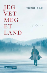 Jeg vet meg et land (ebok) av Victoria Bø