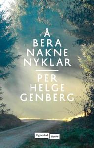 Å bera nakne nyklar (ebok) av Per Helge Genbe