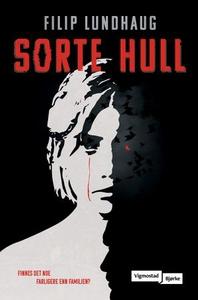 Sorte hull (ebok) av Filip Lundhaug