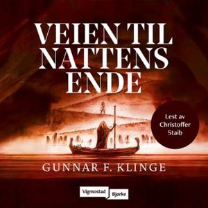 Veien til nattens ende (lydbok) av Gunnar F.
