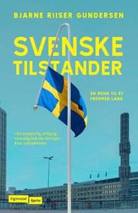 Svenske tilstander (ebok) av Bjarne Riiser Gu