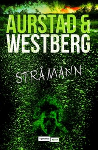 Stråmann (ebok) av Tore Aurstad, Carina Westb