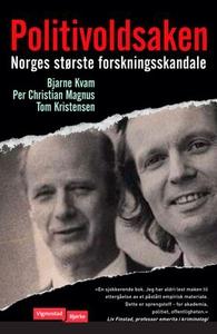 Politivoldsaken (ebok) av Bjarne Kvam, Per Ch