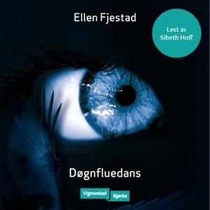 Døgnfluedans (lydbok) av Ellen Fjestad