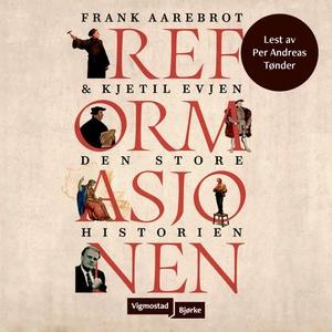 Reformasjonen (lydbok) av Frank Aarebrot, Kje