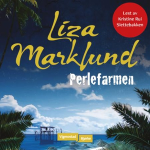Perlefarmen (lydbok) av Liza Marklund