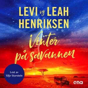 Vinter på savannen (lydbok) av Levi Henriksen