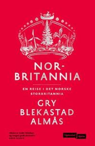 Norbritannia (ebok) av Gry Blekastad Almås