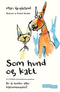 Som hund og katt (ebok) av Mari Grydeland