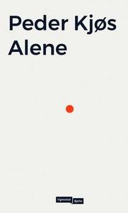 Alene (ebok) av Peder Kjøs