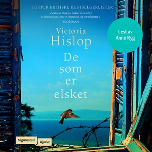 De som er elsket (lydbok) av Victoria Hislop