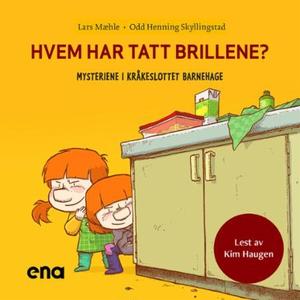 Hvem har tatt brillene? (lydbok) av Lars Mæhl