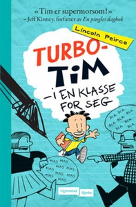 Turbo-Tim (ebok) av Lincoln Peirce