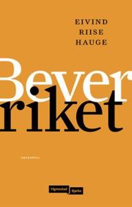 Beverriket (ebok) av Eivind Riise Hauge