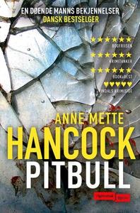 Pitbull (ebok) av Anne Mette Hancock
