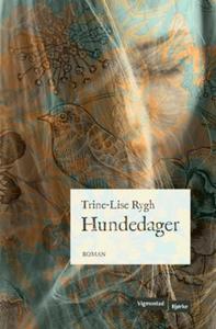 Hundedager (ebok) av Trine-Lise Rygh
