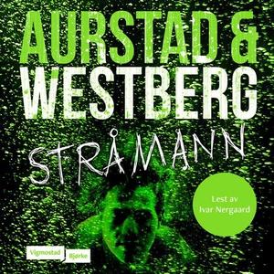 Stråmann (lydbok) av Tore Aurstad, Carina Wes