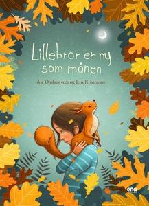 Lillebror er ny som månen (ebok) av Åse Ombus