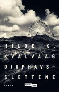 Djuphavsslettene (ebok) av Hilde K. Kvalvaag