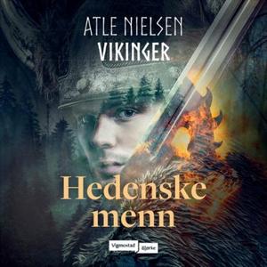 Hedenske menn (lydbok) av Atle Nielsen