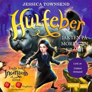 Hulfeber (lydbok) av Jessica Townsend