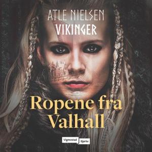 Ropene fra Valhall (lydbok) av Atle Nielsen