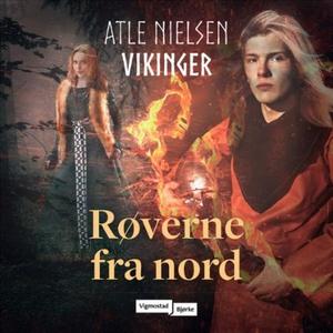 Røverne fra nord (lydbok) av Atle Nielsen