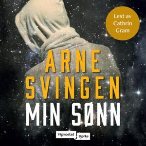 Min sønn (lydbok) av Arne Svingen