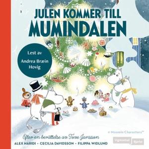 Julen kommer til Mummidalen (lydbok) av Tove