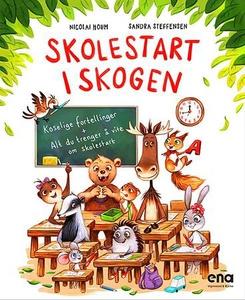 Skolestart i skogen (ebok) av Nicolai Houm, S