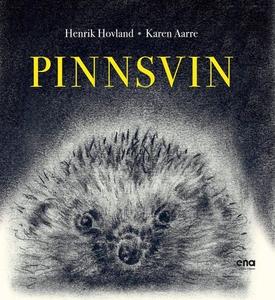 Pinnsvin (ebok) av Henrik Hovland, Karen Aarr