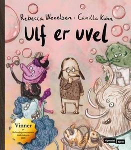 Ulf er uvel (ebok) av Rebecca Wexelsen