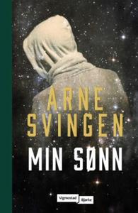 Min sønn (ebok) av Arne Svingen