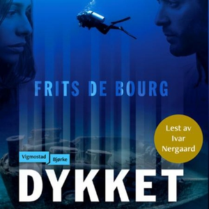 Dykket (lydbok) av Frits De Bourg, Frits de B