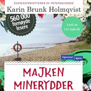 Majken minerydder (lydbok) av Karin Brunk Hol