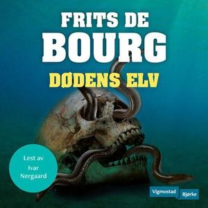 Dødens elv (lydbok) av Frits De Bourg