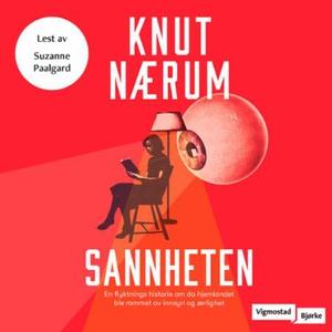 Sannheten (lydbok) av Knut Nærum