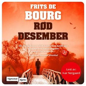 Rød desember (lydbok) av Frits De Bourg