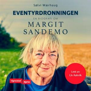 Eventyrdronningen (lydbok) av Sølvi Wærhaug