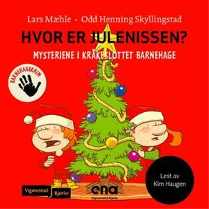 Hvor er julenissen? (lydbok) av Lars Mæhle, O